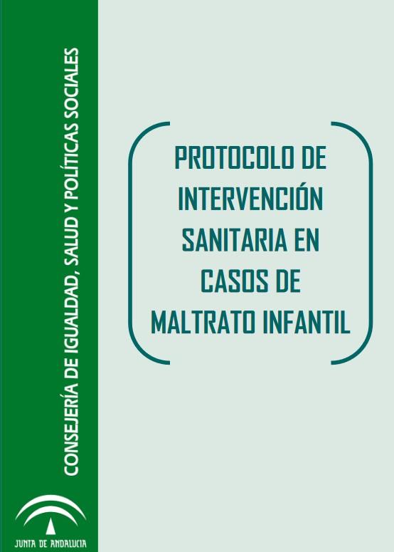 """Protocolo de Intervención Sanitaria en casos de Maltrato Infantil"""