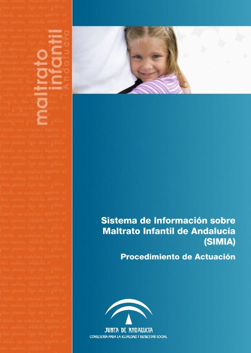 """""""Sistema de Información sobre Maltrato Infantil en Andalucía """""""